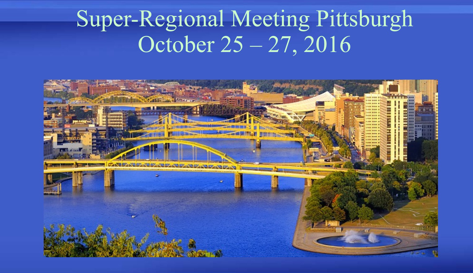 Save the Date for the 2016 Super-Regional Meeting!